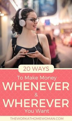 Wouldn't it be great to make money whenever and wherever you want? Guess what? You can! Here are 20 flexible ways to make money at home whenever you want.