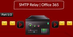 SMTP Relay in Office 365 environment - http://o365info.com/smtp-relay-in-office-365-environment/