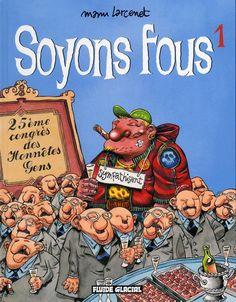 Soyons Fous (nouvelle édition) - (Manu Larcenet) - Humour [BDNET.COM]