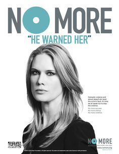 The NO MORE PSA Campaign, spearheaded by the Joyful Heart Foundation in partnership with NO MORE and directed by actress and advocate, Mariska Hargitay, involves more than 50 celebrities and public figures asking bystanders to get involved. #nomore