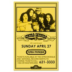 Reproduction of Lynyrd Skynyd poster from Sunday, April 27 at the Syria Mosque in Pittsburgh, PA