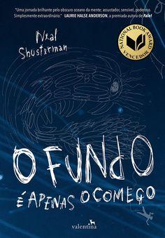 Editora Valentina lançará em Abril, O fundo é apenas o começo, de Neal Shusterman