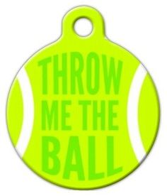 Throw Me the Ball Pet ID Tag for Dogs and Cats  Dog Tag Art  LARGE SIZE ** Read more  at the image link.
