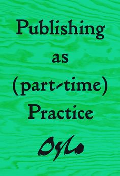publishing as (part-time) practice