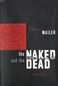 Norman Mailer | The Naked and the Dead Jacket design by Karov