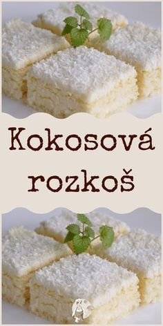 Kokosová rozkoš Quick Recipes, Sweet Recipes, Baking Recipes, Food Platters, Food Dishes, Pavlova, Sweet And Salty, Bakery, Good Food