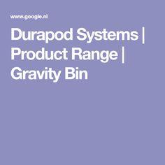 Durapod Systems | Product Range | Gravity Bin