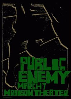 *Artist Proof Green Edition* Original concert poster for Public Enemy at the Madison Theater in Covington, KY (2007). 11 x 17 inch two color silkscreen print on black stock . Limited Edition artist proof signed and numbered (5/5) by artist Brian Methe (bMethe).