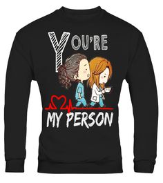 Limited Edition - You're My Person 2017  #september #august #shirt #gift #ideas #photo #image #gift
