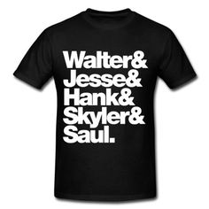 Breaking Bad - names of characters. This men's t-shirt has a relaxed but tailored fit. The seamless rib collar with double-needle cover-stitching, shoulder to shoulder taping, double-needle sleeve and bottom hem make it a durable wear. Made from 100% pre-shrunk cotton with a fabric weight of 6.1 oz. Ash is made of 90% cotton/10% polyester and heather grey is made from 99% cotton/1% polyester. Once your purchase is complete...