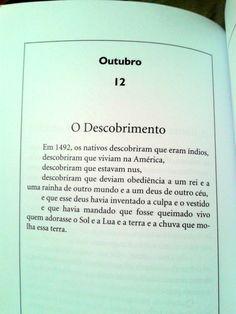279ª Postagem do livro Os Filhos dos Dias, de Eduardo Galeano, um calendário histórico poético Para ver as demais postagens, acesse:http://frasespoesiaseafins.tumblr.com/tagged/os-filhos-dos-dias
