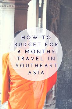 The Cost of Backpacking Southeast Asia for Six Months