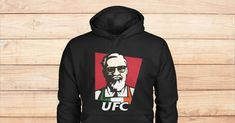 Introducing the Hilarious UFC Colonel Conor McGregor Fight Hoodie. Also available in Tees and Tank Tops! It won't be around for much longer, so get yours while you still can!