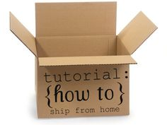 a great post on how to ship from your home by E TELLS TALES