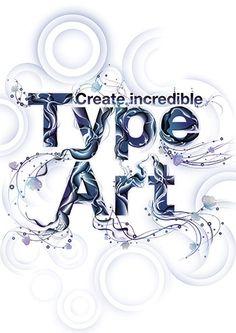 Get started with type art - Tutorials - Digital Arts