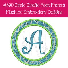 Circle Giraffe Font Frames Machine Embroidery Designs