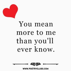 Best 'I Love You' Quotes That Will Feel Her Someone Special In Life Are you looking for 'I Love You' quotes for wife or girlfriend? Yes, I would welcome to you on this online platform to find out best love quotes, romantic quotes for her. Cute Love Quotes, Love Quotes For Him Romantic, Love Quotes For Girlfriend, Soulmate Love Quotes, Love Husband Quotes, Inspirational Quotes About Love, Love Quotes For Her, Love Yourself Quotes, Best Quotes For Wife