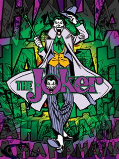 The Joker i have a black and white wall hanging same joker different background
