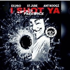 (New Audio)-Ex Pro Ft @TwizzyTwanDolla and @PainPerry I Shot Ya (Freestyle) – Get Your Buzz Up