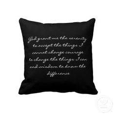 Serenity Prayer Throw Pillows