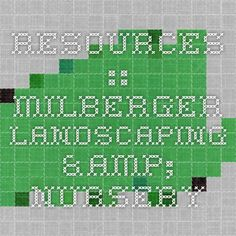 Resources :: Milberger Landscaping & Nursery