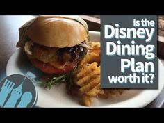 Tips from the DFB Guide AND New DFB Video: Is the Disney Dining Plan Worth It? | the disney food blog