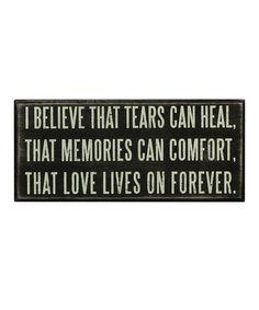 'Tears Can Heal' Box Sign