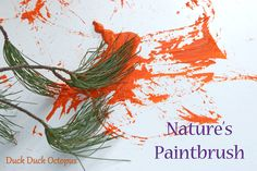 Teach your preschooler to use nature-inspired tools to paint with.