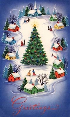 Vintage Christmas Holiday Greeting Card with decorated tree, snow scene with houses. Images Vintage, Vintage Christmas Images, Retro Christmas, Vintage Holiday, Christmas Pictures, Christmas Art, Christmas Greetings, Christmas Holidays, Vintage Cards
