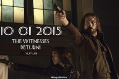 shollowsource: 10 01 15 The Witnesses Return!