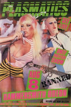 Wendy O. Williams and the Plasmatics.