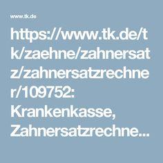 https://www.tk.de/tk/zaehne/zahnersatz/zahnersatzrechner/109752: Krankenkasse, Zahnersatzrechner , TK, Techniker, Zahn, Zähne, Zahnersatz, Zahnarzt, Kronen, Berechnung Eigenanteil, bezahlen, Kosten