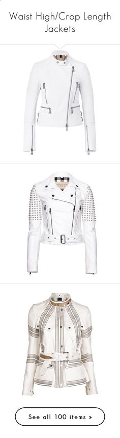 Waist High/Crop Length Jackets by hatsgaloore ❤ liked on Polyvore featuring outerwear, jackets, coats, casacos, leather jacket, genuine leather jacket, white zip jacket, belted leather jacket, belted jacket and belstaff jacket