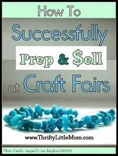 Best DIY Projects: How To Successfully Sell at Craft Fairs