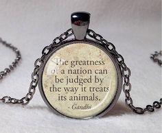 GANDHI ANIMAL QUOTE Pendant Gandhi Quote by ThePendantGarden