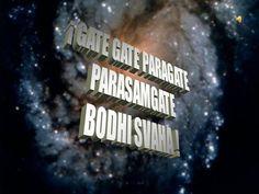 Gate Gate Paragate Parasamgate Bodhi Svaha |authorSTREAM