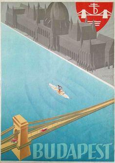Budapest vintage travel poster by I.J Aladar Richter, 1936 Travel Illustration, Graphic Design Illustration, Pub Vintage, Non Plus Ultra, Voyage Europe, Poster Ads, Vintage Travel Posters, Illustrations And Posters, Vintage Advertisements
