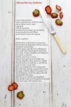 recipe for Mowie Kay's rustic strawberry galette