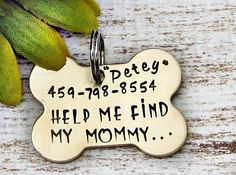 Hand Stamped Personalized Dog Bone Pet ID Tag - Help Me Find Mommy,  funny dog tags, cute dog tags