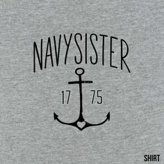 Proud Navy Sister Navy Sister, Navy Clothing, Cool Shirts, Pride, Sisters, Military, Ocean, Free Shipping, Usa