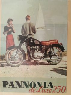 Pannonia aan de Balaton Bike Poster, Motorcycle Posters, Car Posters, Motorcycle Art, Vintage Advertisements, Vintage Ads, Motos Trial, Restaurant Pictures, Retro Bike