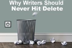 What I Learned Writing Dreamlander: Why Writers Should Never Hit Delete - Helping Writers Become Authors