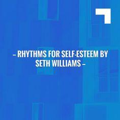 Rhythms for self-esteem by Seth Williams http://blog.boylazy.com/art/creative/rhythms-self-esteem-seth-williams/?utm_campaign=crowdfire&utm_content=crowdfire&utm_medium=social&utm_source=pinterest