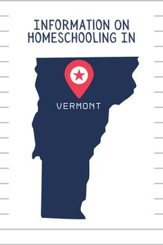 Get started homeschooling in #Vermont with this information. #homeschool #homeschoolinvermont