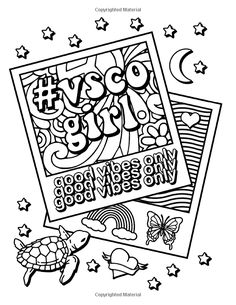 VSCO Girl Coloring Book: For Trendy, Confident Girls with Good Vibes Who Love Scrunchies and Want to Save the Turtles Tumblr Coloring Pages, Emoji Coloring Pages, Jesus Coloring Pages, Super Coloring Pages, Abstract Coloring Pages, Fall Coloring Pages, Printable Adult Coloring Pages, Coloring Books, Vsco