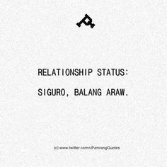 Bisaya Quotes, Tagalog Quotes Hugot Funny, Patama Quotes, Hugot Quotes, Brainy Quotes, Wish Quotes, Fact Quotes, True Quotes, Filipino Quotes