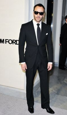Tom Ford: You don't have to be ostentatious to look FABULOUS.