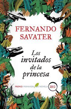 """Fernando Savater. """"Los invitados de la princesa"""". Editorial Espasa"""