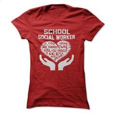 School Social Worker - #polo t shirts #custom shirt. SIMILAR ITEMS => https://www.sunfrog.com/Movies/-School-Social-Worker-Ladies.html?60505