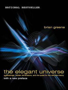 The Elegant Universe. I love this guy's writing style. He explains complicated physics to the uninitiated without talking down to you.